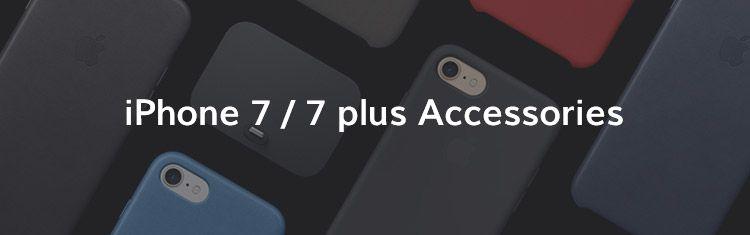 iPhone 7 / 7 plus Accessories