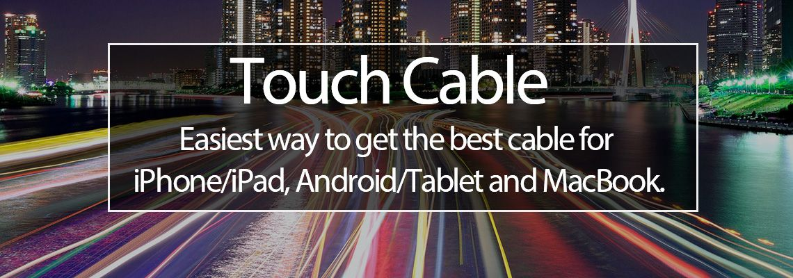 TouchCable