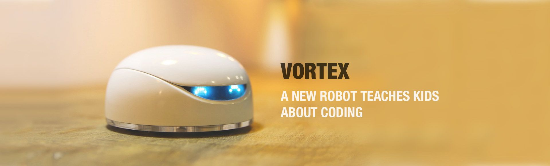 Vortex Robot - A revolutionary product for children