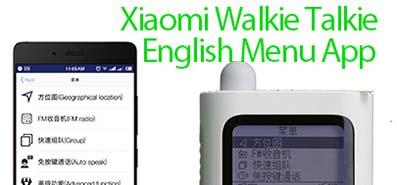 Download Xiaomi Walkie Talkie English Version Menu App